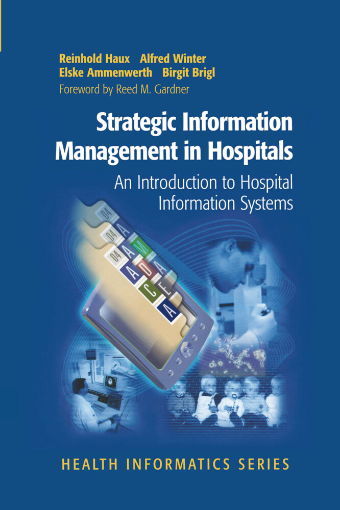 Strategic Information Management in Hospitals als Buch