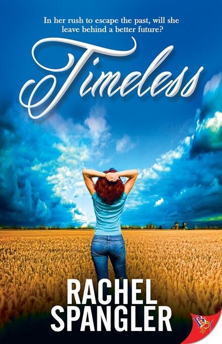 Timeless als eBook Download von Rachel Spangler