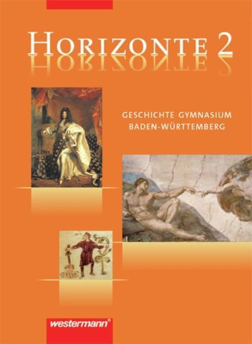 Horizonte 2. Geschichte. Gymnasium. Baden-Württ...