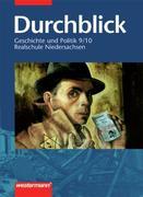 Durchblick 9/10. Geschichte und Politik. Realschule. Niedersachsen