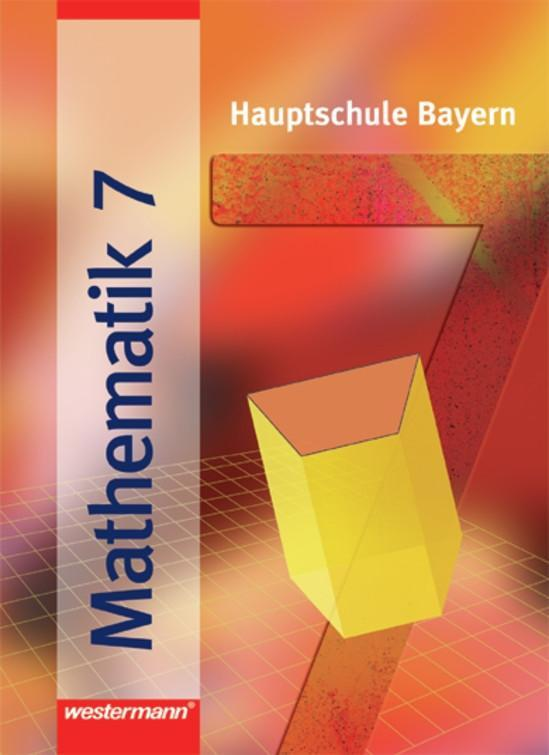 Mathematik 7 R. Schülerband. Hauptschulen. Bayern als Buch