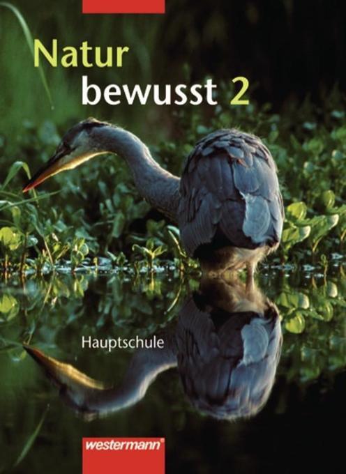 Natur bewusst 7/8. Hauptschule Baden-Württemberg als Buch
