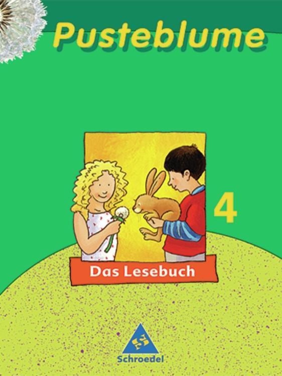 Pusteblume. Das Lesebuch 4. Schülerband. Neubearbeitung als Buch