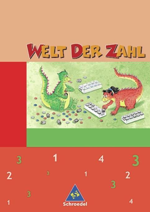 Welt der Zahl 3. Schülerband. Hessen, Rheinland-Pfalz, Saarland. Neubearbeitung als Buch