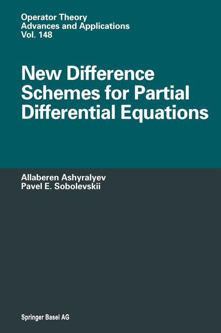 New Difference Schemes for Partial Differential Equations als Buch