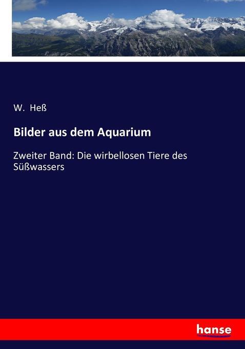 Bilder aus dem Aquarium als Buch von W. Heß