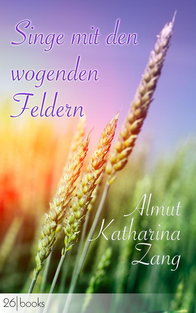 Singe mit den wogenden Feldern als eBook