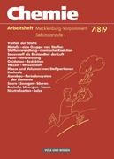 Chemie 7.- 9. Arbeitsheft. Sekundarstufe 1. Realschule Mecklenburg-Vorpommern. Neubearbeitung
