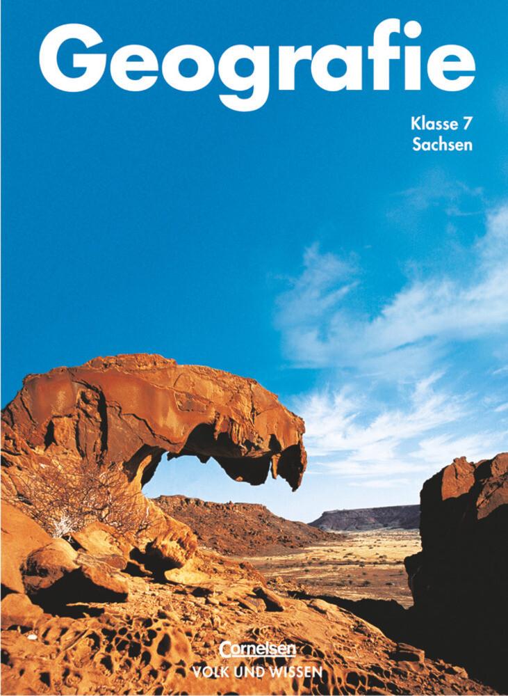 Geografie 7. Schülerbuch. Mittelschule. Sachsen. Neubearbeitung als Buch