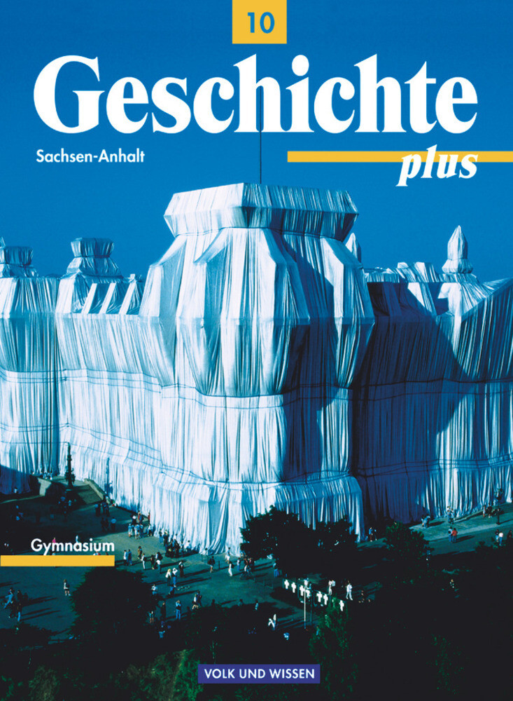 Geschichte plus 10 - Schülerbuch / Neubearbeitung / Sachsen-Anhalt als Buch