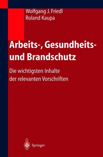 Arbeits-, Gesundheits- und Brandschutz als Buch...