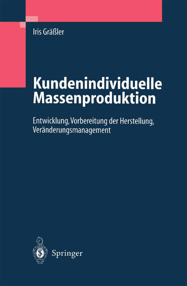 Kundenindividuelle Massenproduktion als Buch