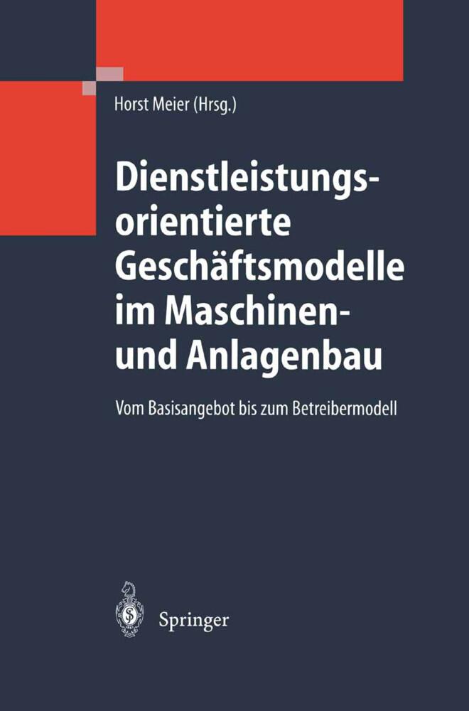 Dienstleistungsorientierte Geschäftsmodelle im Maschinen- und Anlagenbau als Buch