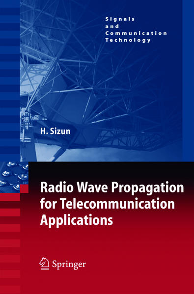 Radio Wave Propagation for Telecommunication Applications als Buch