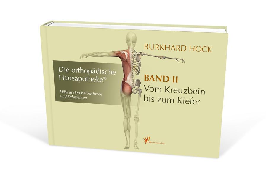 Die orthopädische Hausapotheke. Bd.2 als Buch
