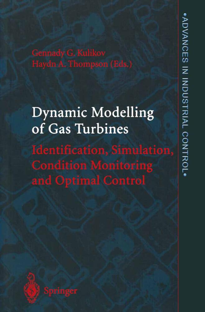 Dynamic Modelling of Gas Turbines als Buch