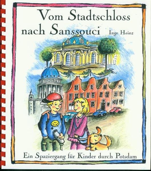 Vom Stadtschloss nach Sanssouci als Buch