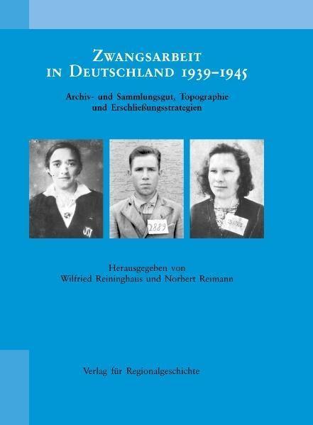 Zwangsarbeit in Deutschland 1939 - 1945 als Buch