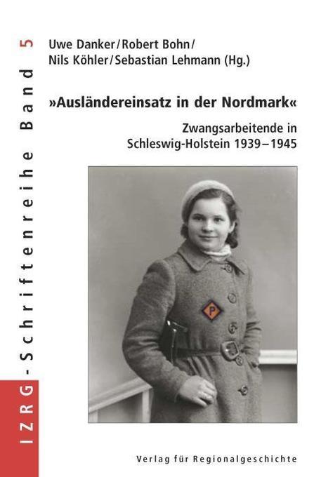 """""""Ausländereinsatz in der Nordmark"""" als Buch"""