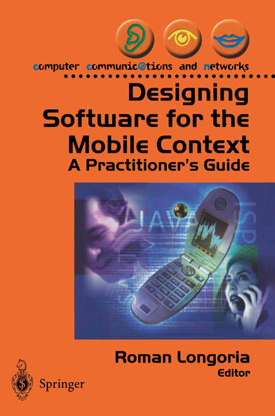 Designing Software for the Mobile Context als Buch