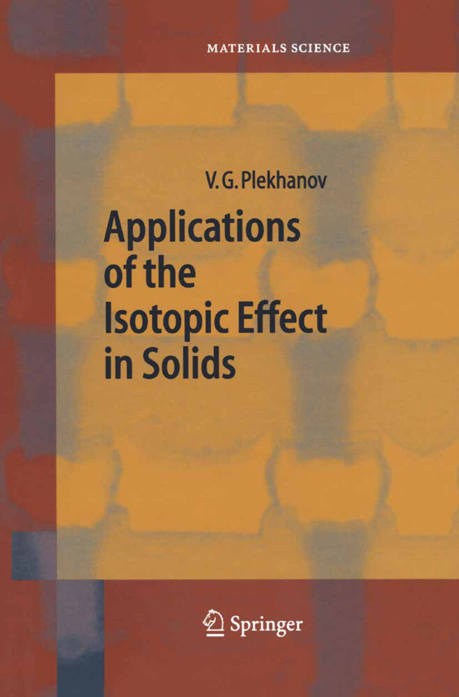 Applications of the Isotopic Effect in Solids als Buch