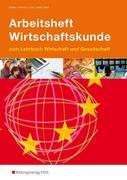 Arbeitsheft Wirtschaftskunde. Baden-Württemberg