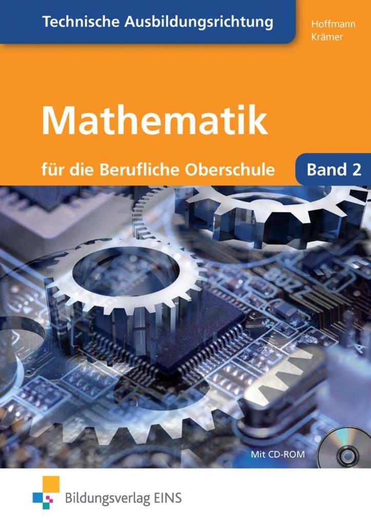 Mathematik für die berufliche Oberstufe. Technik. Klasse 12 als Buch