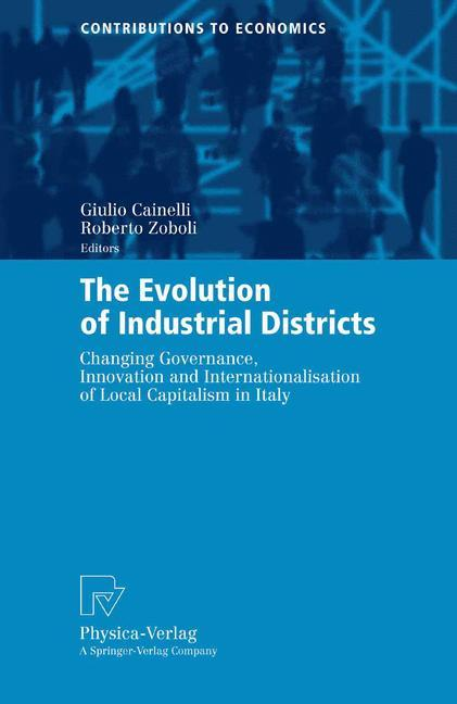 The Evolution of Industrial Districts als Buch