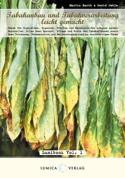 Tabakanbau und Tabakverarbeitung leicht gemacht als Buch