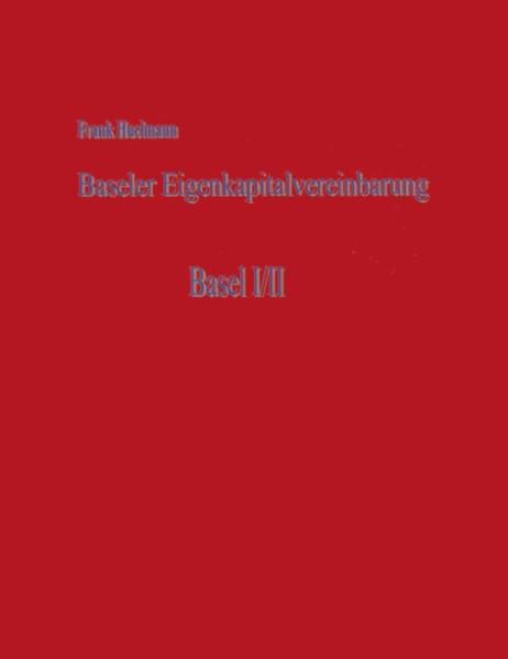 Baseler Eigenkapitalvereinbarung als Buch