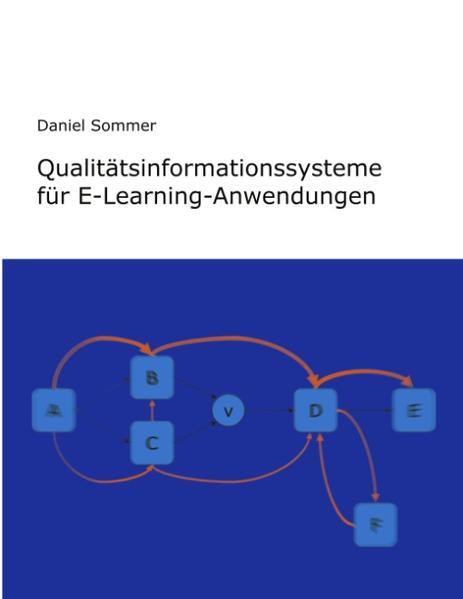 Qualitätsinformationssysteme für E-Learning-Anwendungen als Buch