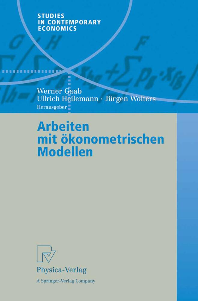 Arbeiten mit ökonometrischen Modellen als Buch