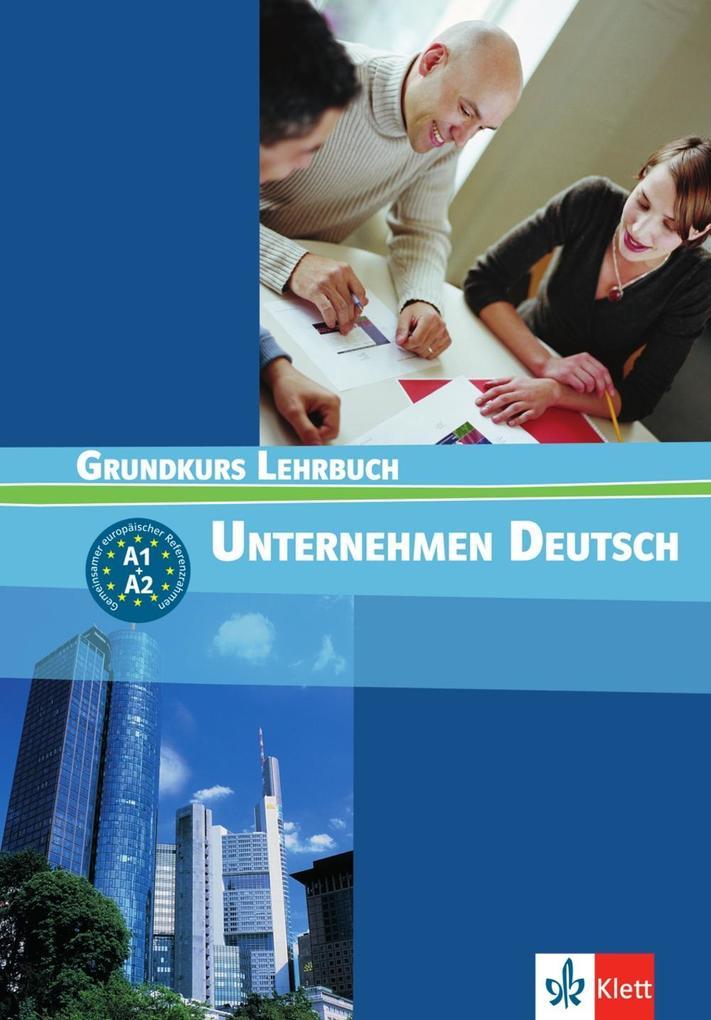 Unternehmen Deutsch 1. Lehrbuch als Buch