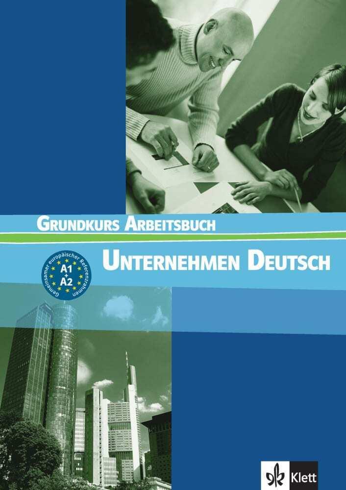 Unternehmen Deutsch 1. Arbeitsbuch als Buch
