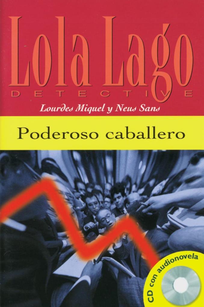 Poderoso caballero. Buch und CD als Buch