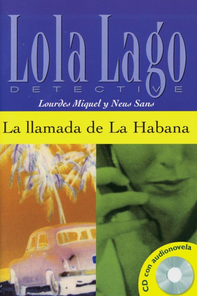 La Ilamada de La Habana. Buch und CD als Buch