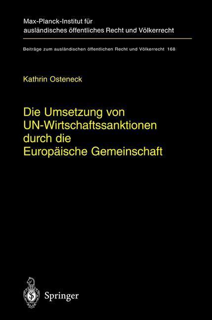 Die Umsetzung von UN-Wirtschaftssanktionen durch die Europäische Gemeinschaft als Buch