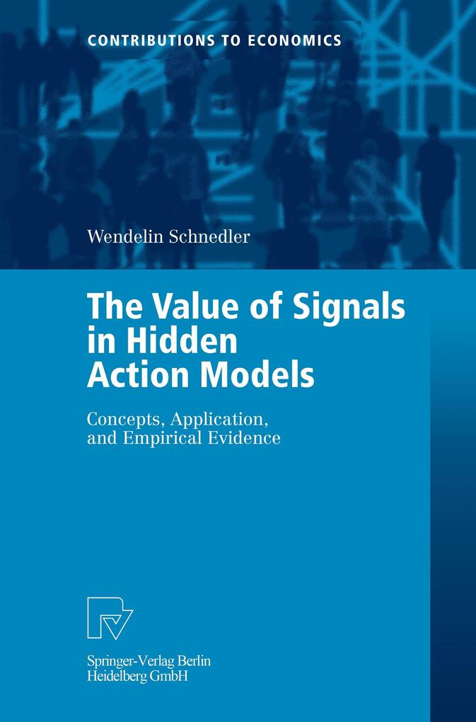 The Value of Signals in Hidden Action Models als Buch