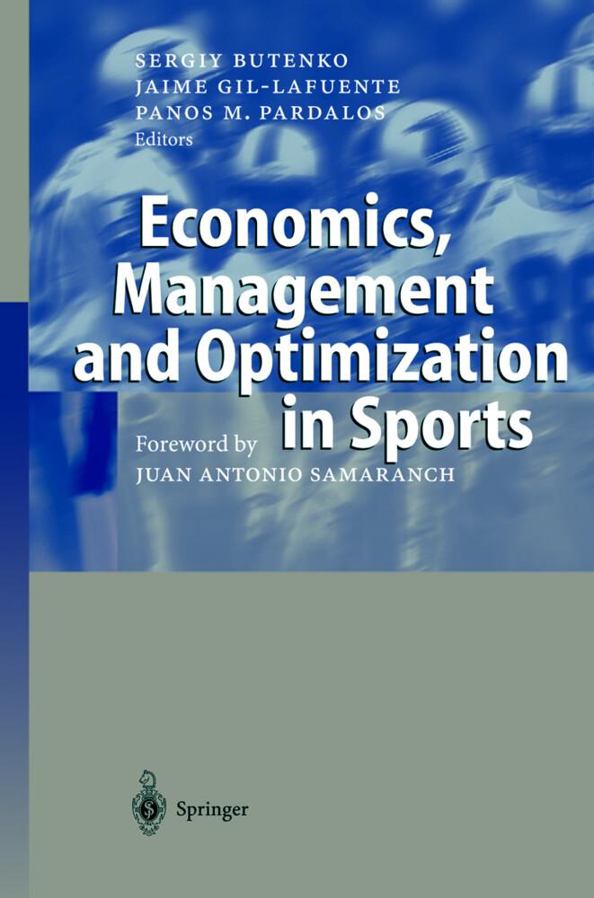 Economics, Management and Optimization in Sports als Buch
