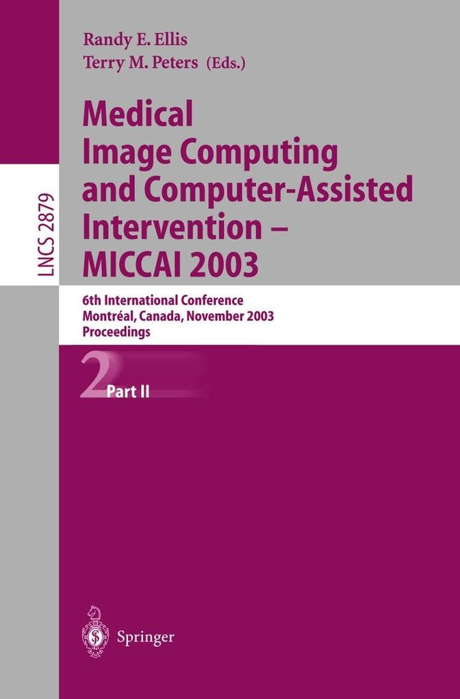 Medical Image Computing and Computer-Assisted Intervention - MICCAI 2003 (2) als Buch