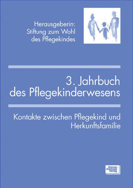3. Jahrbuch des Pflegekinderwesens als Buch