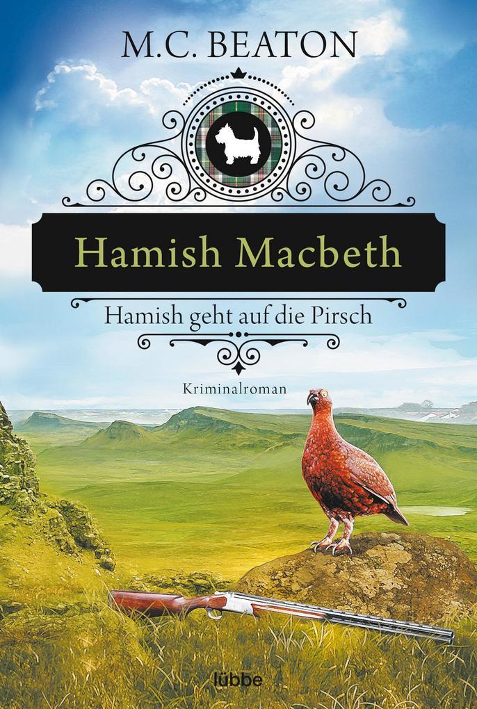 Hamish Macbeth geht auf die Pirsch als Taschenbuch