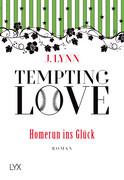 Tempting Love 02- Homerun ins Glück