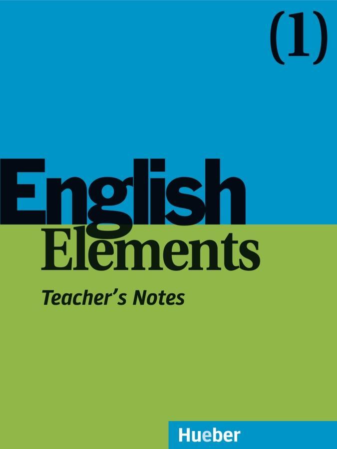 English Elements 1. Teacher's Notes als Buch