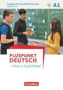 Pluspunkt Deutsch A1 - Ausgabe für berufliche Schulen - Arbeitsbuch mit Audio- und Lösungs-Downloads