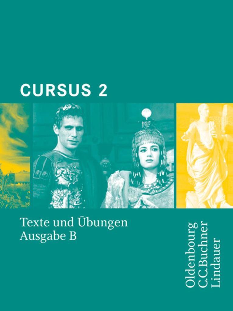 Cursus B 2. Texte und Übungen als Buch