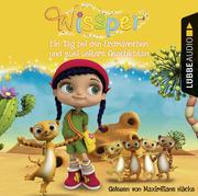 Wissper: Ein Tag bei den Erdmännchen und zwei weitere Geschichten