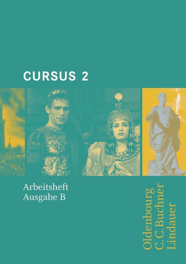 Cursus Ausgabe B - Arbeitsheft 2 als Buch