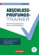 Abschlussprüfungstrainer Deutsch 10. Schuljahr - Berlin und Brandenburg - Mittlerer Schulabschluss
