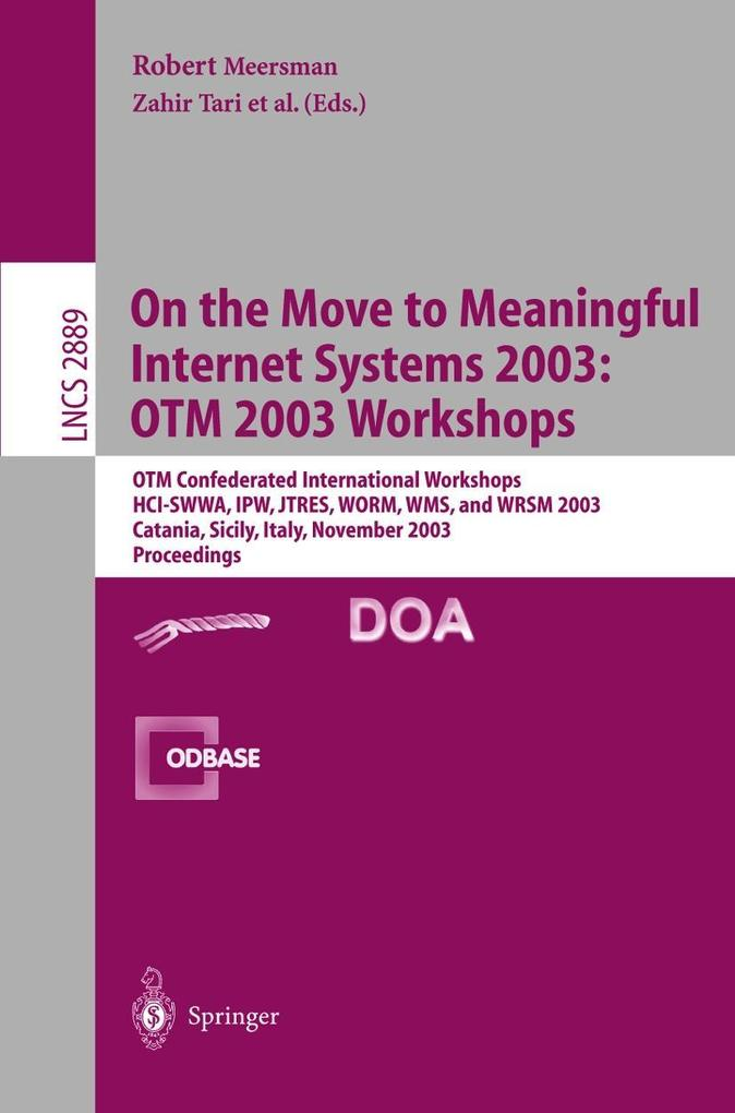 On The Move to Meaningful Internet Systems 2003: OTM 2003 Workshops als Buch